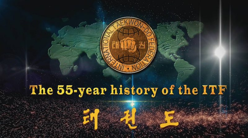 55 years, History of ITF, by Korean Taekwon-Do Committee